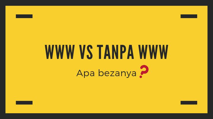 apa beza domain www vs tanpa www