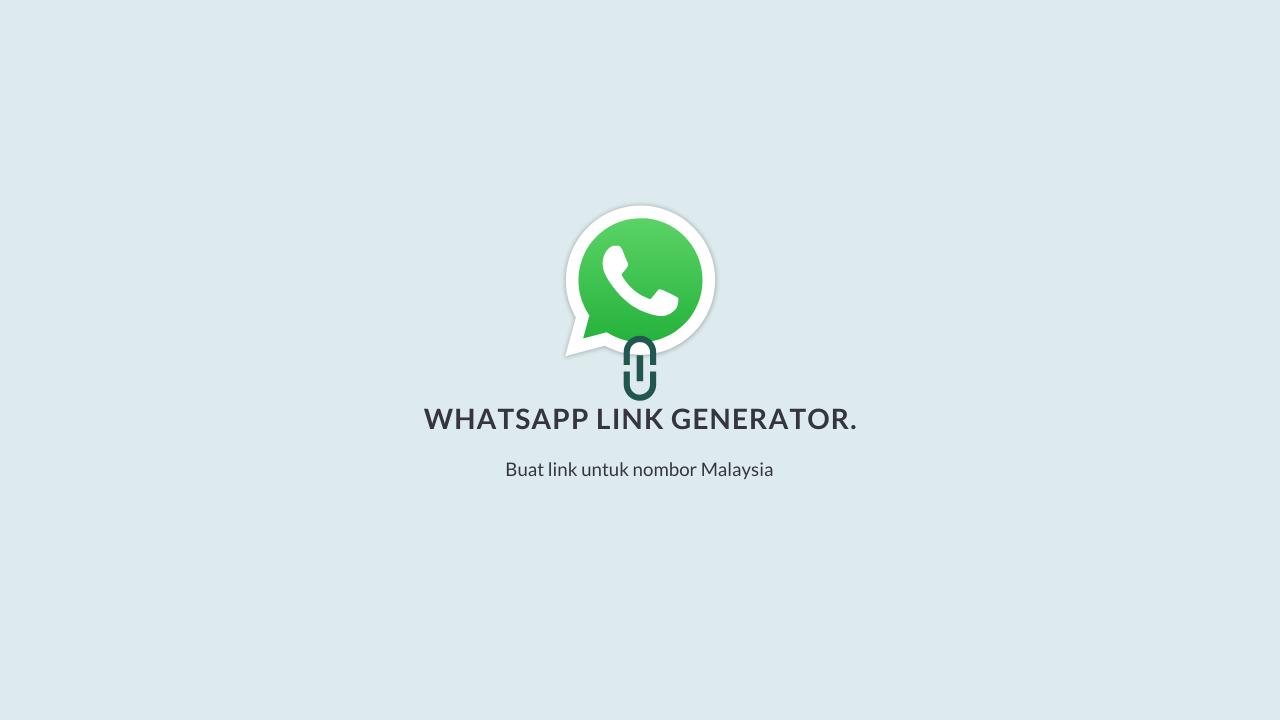 cara buat link whatsapp dan whatsapp link generator malaysia