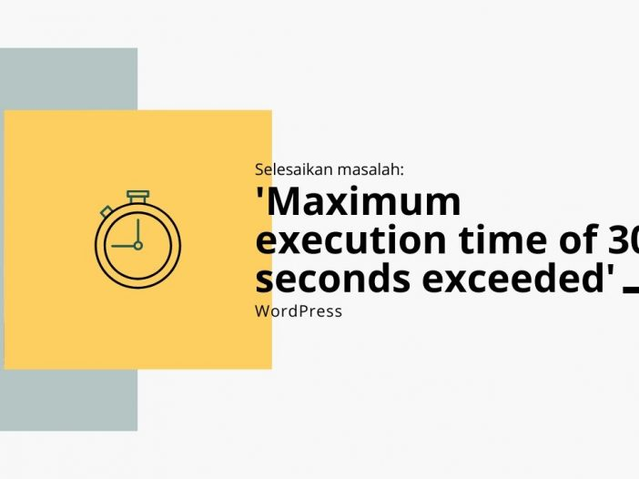 set maximum execution time untuk wordPress