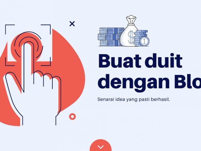 cara buat duit dengan blog untuk blogger Malaysia