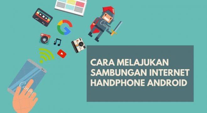 cara lajukan internet handphone versi 2