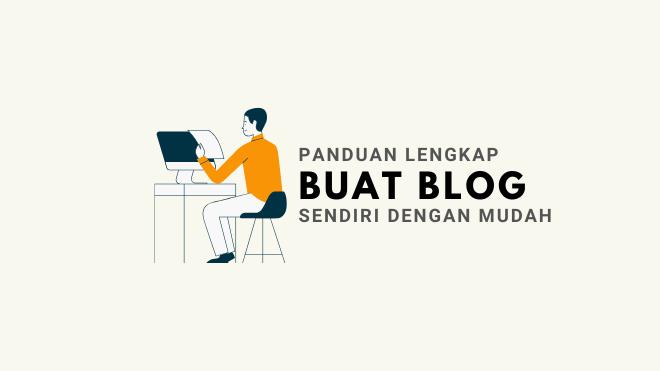cara buat blog sendiri dengan mudah