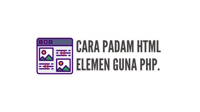 Cara Buang Elemen HTML Dalam Post WordPress