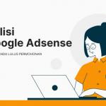 fahami Polisi Google Adsense untuk lulus permohonan