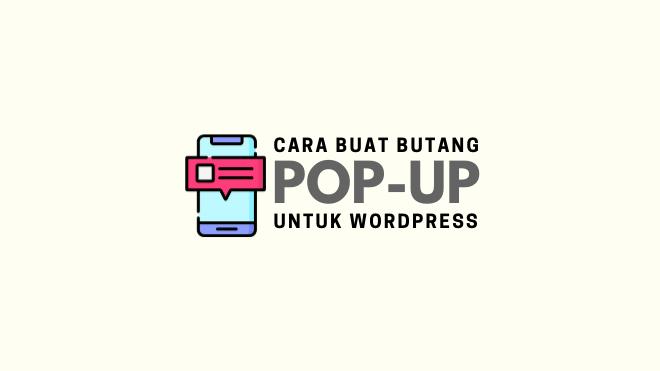 cara buat butang pop up untuk wordpress