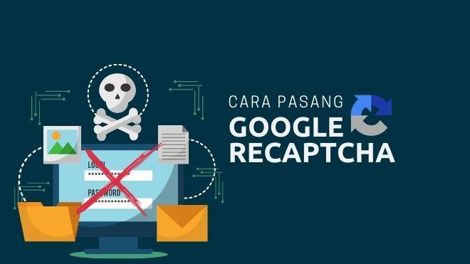 cara pasang google recaptcha