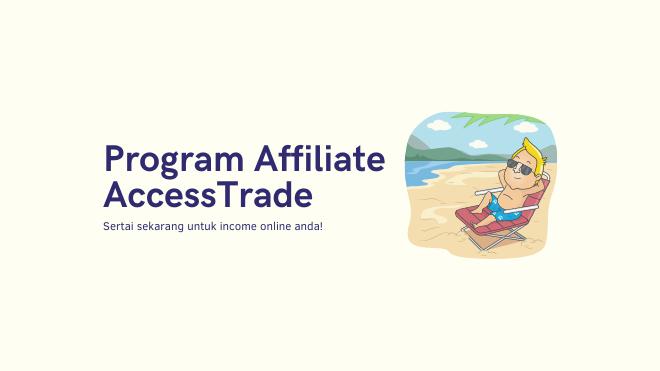 Program Affiliate AccessTrade Malaysia